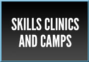 Skills Clinics and Camps